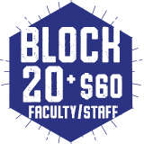 Faculty & Staff Block 20 + $60